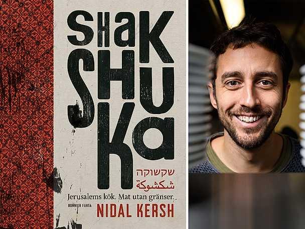 Shakshuka: Jerusalems kök - mat utan gränser